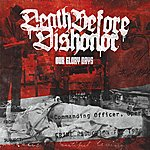 Death Before Dishonor Our Glory Days (3-Track Maxi-Single)