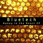 Bluetech Honey In The Heart EP