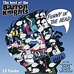The Barron Knights Funny In The Head - The Best Of The Barron Knights