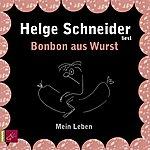Helge Schneider Bonbon Aus Wurst
