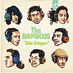 The Bamboos Side Stepper