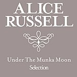 Alice Russell Under The Munka Moon Selection
