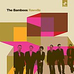 The Bamboos Rawville