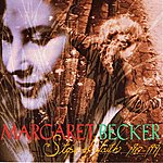 Margaret Becker Steps Of Faith 1987-1991