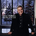 Steve Tyrell This Time Of The Year