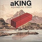 A. King Against All Odds