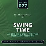 Lionel Hampton & His Orchestra Swing Time - The World's Greatest Jazz Collection 1933-1957: Vol. 27