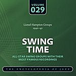 Lionel Hampton & His Orchestra Swing Time - The World's Greatest Jazz Collection 1933-1957: Vol. 29
