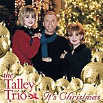 The Talley Trio It's Christmas