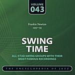 Frankie Newton Swing Time: The World's Greatest Jazz Collection, 1933-1957, Vol.43