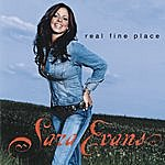 Sara Evans Real Fine Place