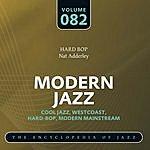 Nat Adderley Modern Jazz: The World's Greatest Jazz Collection, Vol.82