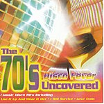 Easy Action The 70's Uncovered - Disco Fever