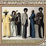 The Jimmy Castor Bunch 16 Slabs Of Funk
