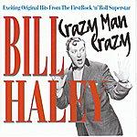Bill Haley Crazy Man Crazy