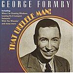 George Formby That Ukelele Man!