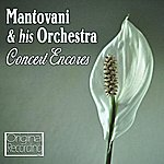 Mantovani & His Orchestra Concert Encores