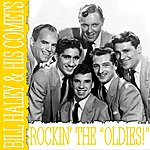 Bill Haley & His Comets Rocking The Oldies