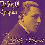 Billy Mayerl The King Of Syncopation