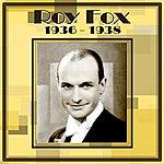 Roy Fox Roy Fox 1936-1938