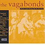 The Vagabonds I Wish I Could Shimmy Like My Sister Kate