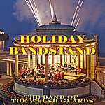 The Band Of The Welsh Guards Holiday Bandstand