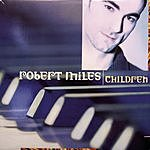 Robert Miles Dance Vault Mixes - Children