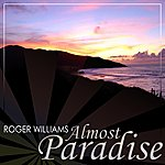 Roger Williams Almost Paradise