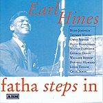Earl Hines Fatha Steps In