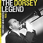 Tommy Dorsey & His Orchestra The Dorsey Legend Vol. 2