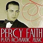 Percy Faith Percy Faith Plays Romantic Music