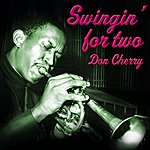 Don Cherry Swingin' For Two