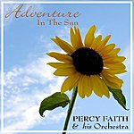 Percy Faith & His Orchestra Adventure In The Sun