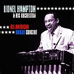 Lionel Hampton & His Orchestra All American Award Concert