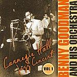 Benny Goodman & His Orchestra Carnegie Hall Jazz Concert, Vol. I