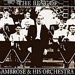 Ambrose & His Orchestra The Best Of Ambrose & His Orchestra