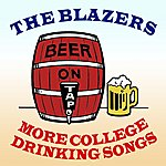 The Blazers More College Drinking Songs