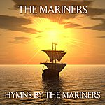 The Mariners Hymns By The Mariners