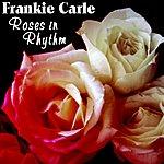 Frankie Carle Roses In Rhythm