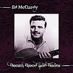 Ed McCurdy Booze, Blood And Bones