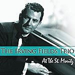Irving Fields Trio At The St. Moritz