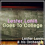 Lester Lanin & His Orchestra Lester Lanin Goes To College