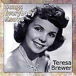Teresa Brewer Songs Everybody Knows