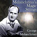 George Melachrino Melachrino's Magic Strings