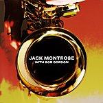 Jack Montrose Jack Montrose With Bob Gordon