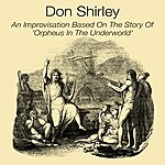 Don Shirley An Improvistion Based On The Story Of 'Orpheus In The Underworld'