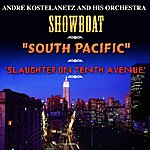 "André Kostelanetz ""Showboat"", ""South Pacific"" And ""Slaughter On Tenth Avenue"""