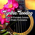 Cynthia Gooding Cynthia Gooding Sings Of Faithful Lovers And Other Phenomena