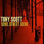 Tony Scott 52nd. Street Scene
