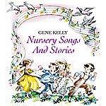 Gene Kelly Nursery Song And Stories